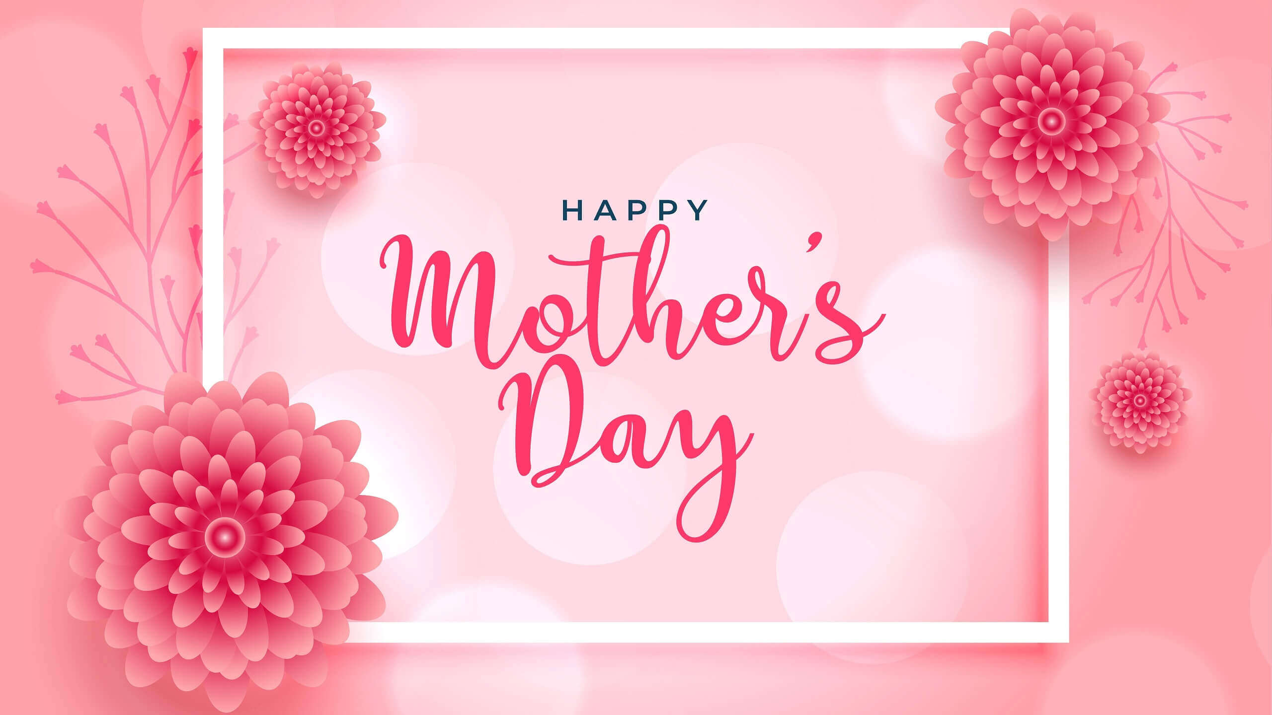 Beautiful Pics for Happy Mothers Day