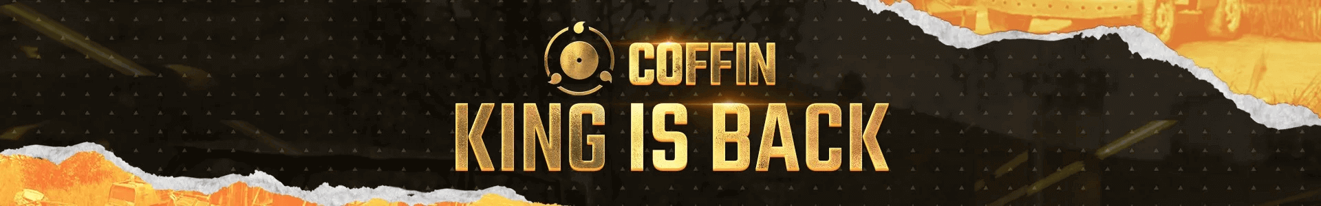 Coffin King is back banner
