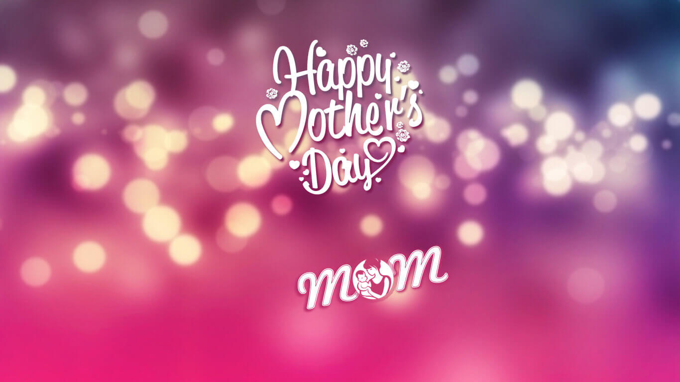 Happy Mothers Day Wallpapers collection for laptop 1366x768